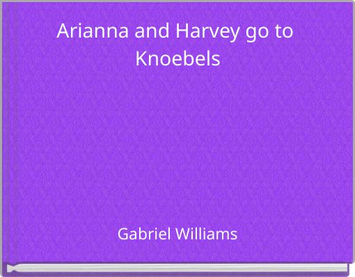 Arianna and Harvey go to Knoebels