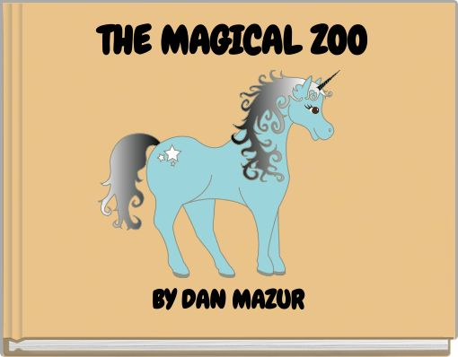 THE MAGICAL ZOO