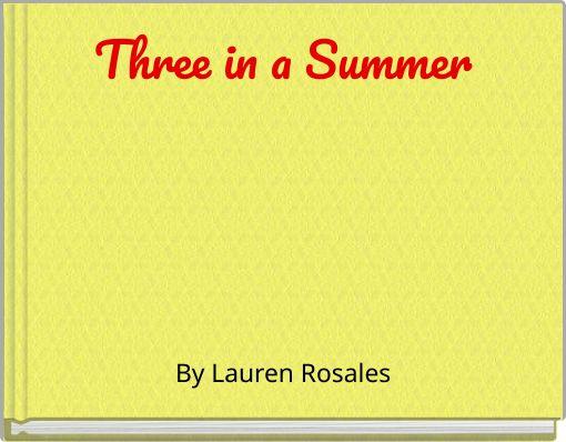 Three in a Summer