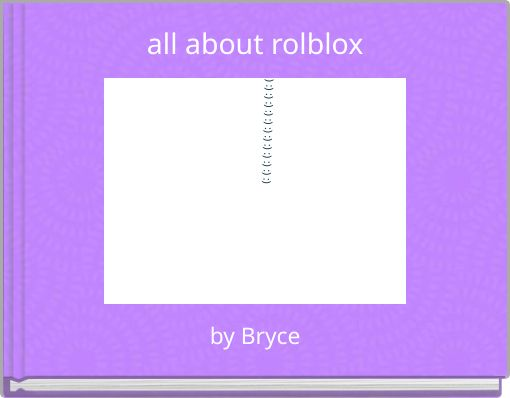 all about rolblox