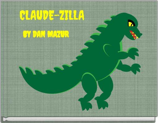 CLAUDE-ZILLA
