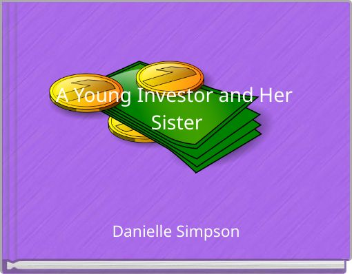 A Young Investor and Her Sister