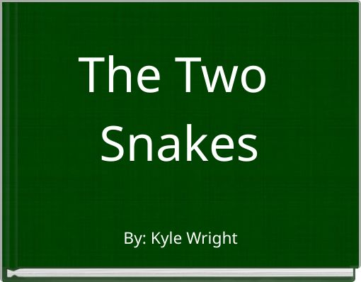 The Two Snakes