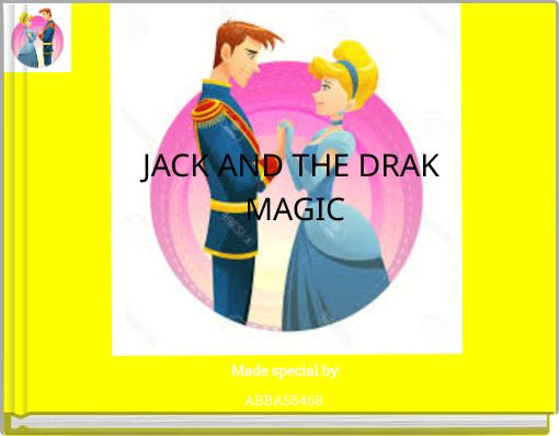 JACK AND THE DRAK MAGIC