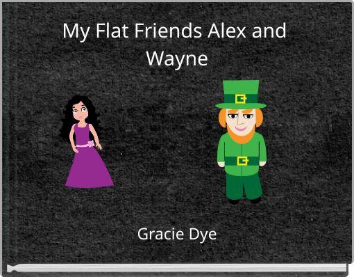 My Flat Friends Alex and Wayne