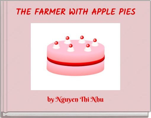 THE FARMER WITH APPLE PIES
