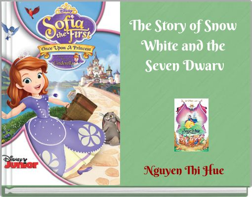 The Story of Snow White and the Seven Dwarv