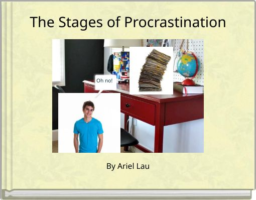 The Stages of Procrastination