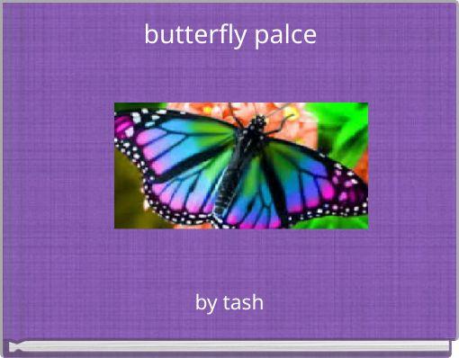 butterfly palce