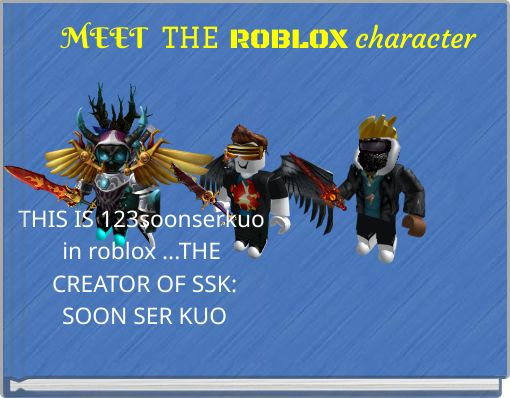 MEET  THE ROBLOX character