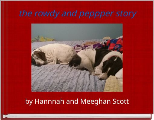 the rowdy and peppper story