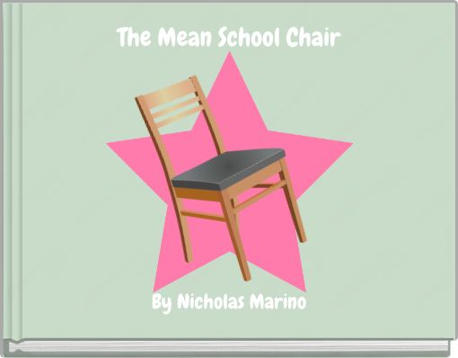 The Mean School Chair
