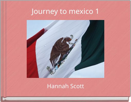 Journey to mexico   1