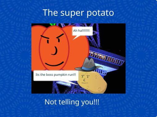The Super Potato Free Books Childrens Stories Online