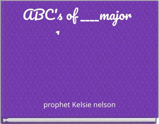ABC's of ____major 1_________