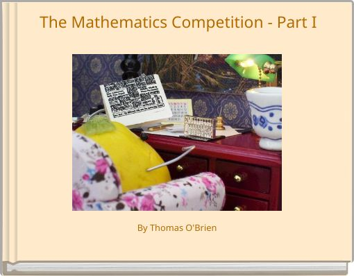 The Mathematics Competition  Part I