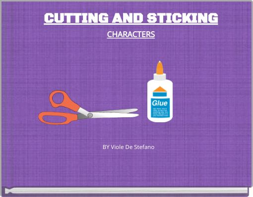 CUTTING AND STICKINGCHARACTERS