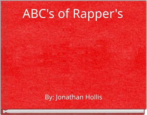 ABC's of Rapper's