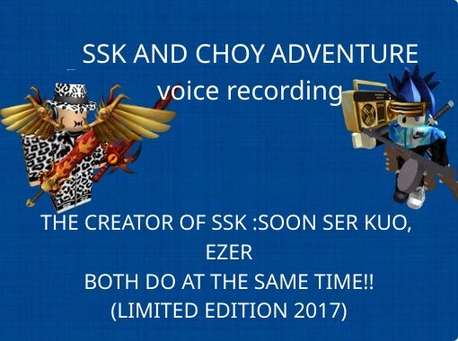 Ssk And Choy Adventurevoice Recording Free Stories Online