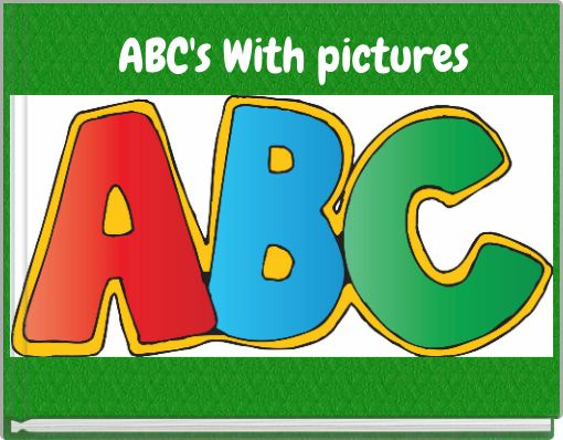 ABC's With pictures