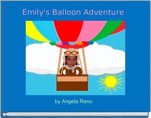 Emily's Balloon Adventure
