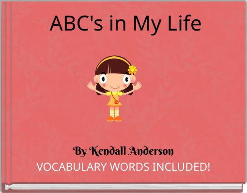 ABC's in My Life