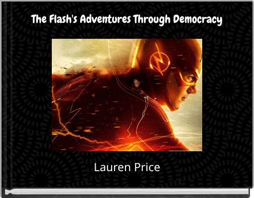 The Flash's Adventures Through Democracy