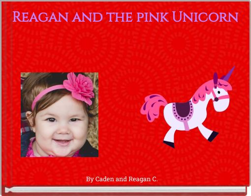 Reagan and the pink Unicorn
