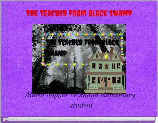 the teacher from black swamp
