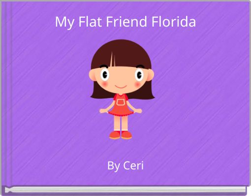 My Flat Friend Florida
