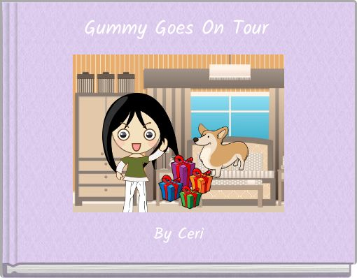 Gummy Goes On Tour