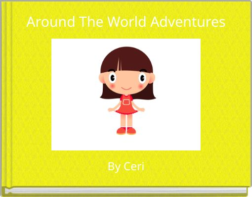 Around The World Adventures