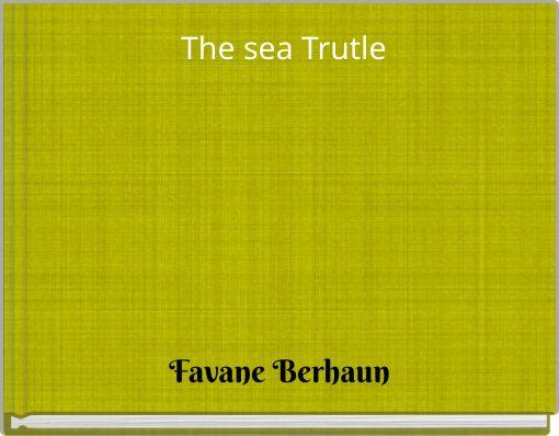 The sea Trutle