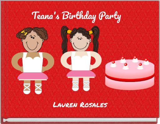 Teana's Birthday Party