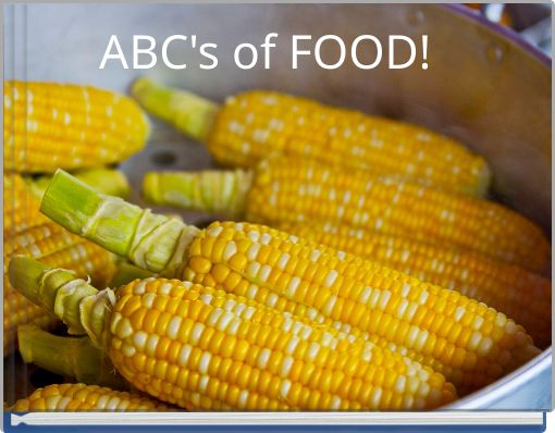 ABC's of FOOD!