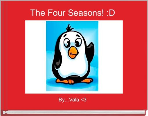 The Four Seasons! :D