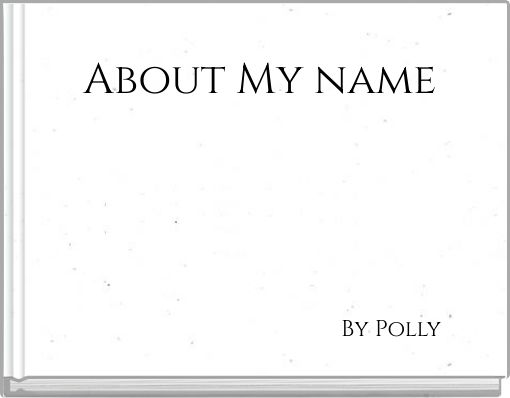 About My name
