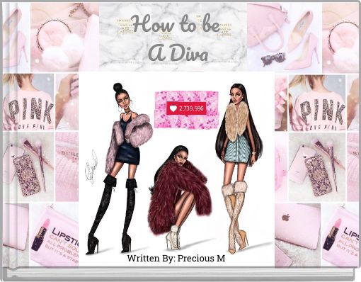 How to be A  Diva