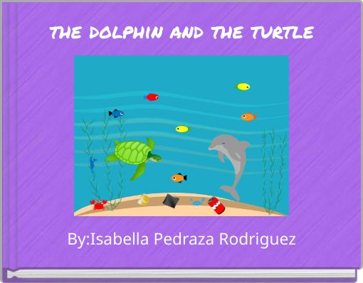 the dolphin and the turtle