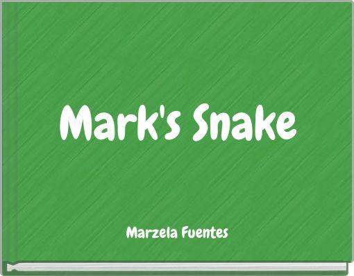 Mark's Snake