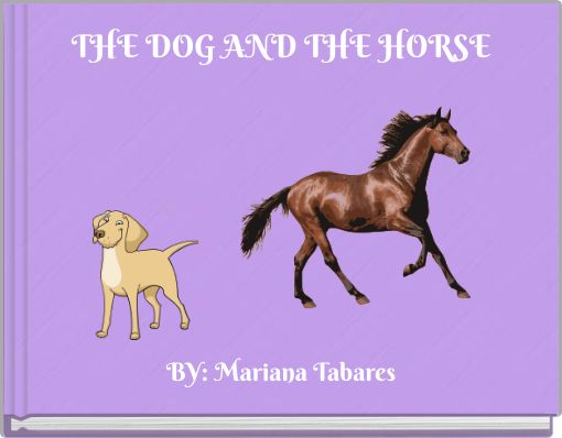 THE DOG AND THE HORSE