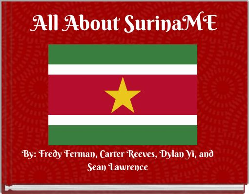 All About SurinaME