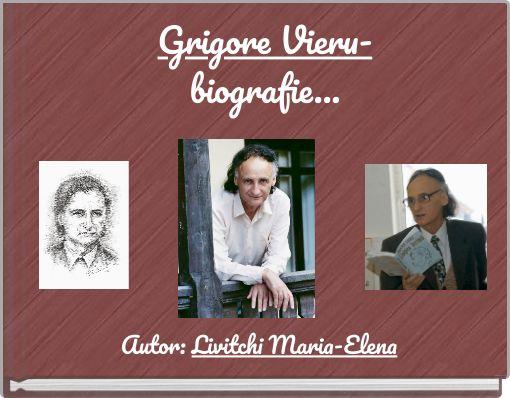 Grigore Vieru-biografie...