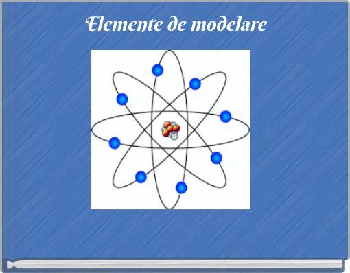 Elemente de modelare