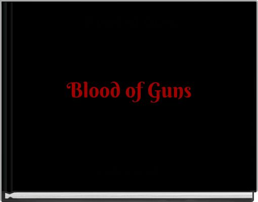 Blood of Guns