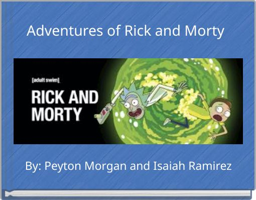 Adventures of Rick and Morty