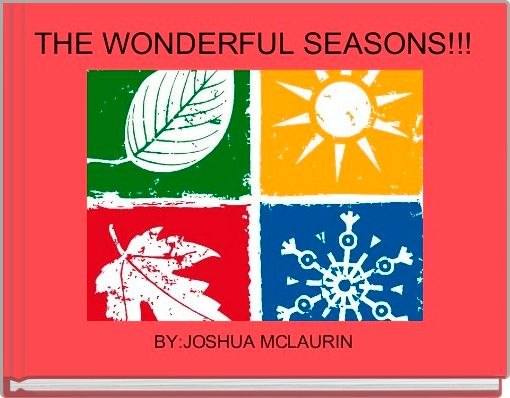 THE WONDERFUL SEASONS!!!
