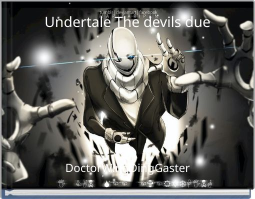 Undertale The devils due