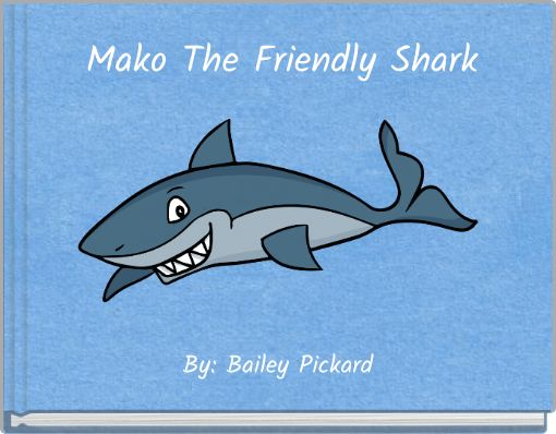 Mako The Friendly Shark