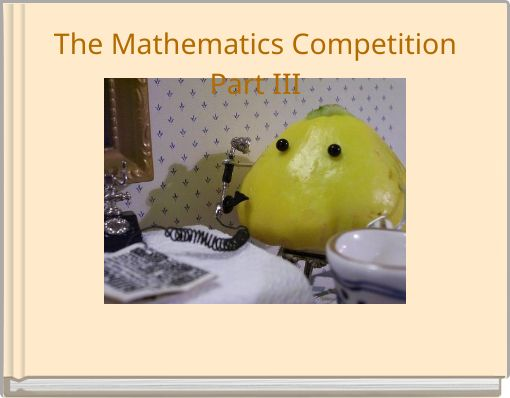 The Mathematics CompetitionPart III